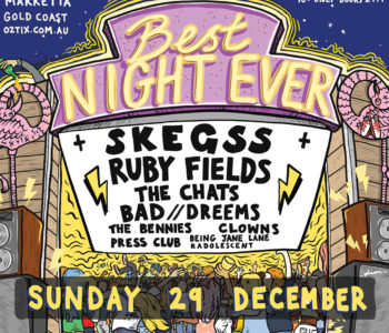 NEWS: BEST NIGHT EVER ANNOUNCES SKEGSS AS SECRET HEADLINER – WHAT TO EXPECT