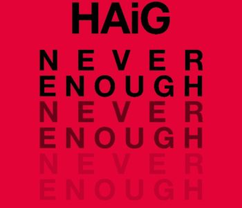 NEWS: HAiG Release New Single 'Never Enough'
